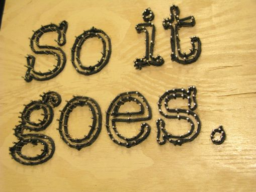 "Custom Made Kurt Vonnegut ""So It Goes."" String Art"