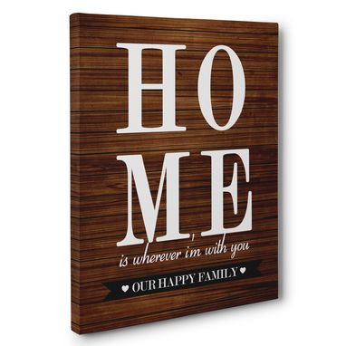 Custom Made Home Is Wherever With You Home Canvas Wall Art
