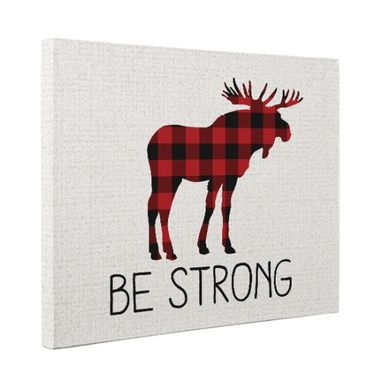 Custom Made Be Strong Plaid Moose Canvas Wall Art