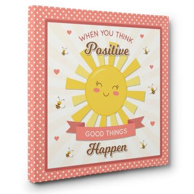 Custom Made Think Positive Good Things Happen Canvas Wall Art