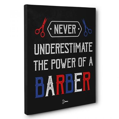 Custom Made Never Underestimate Barber Canvas Wall Art