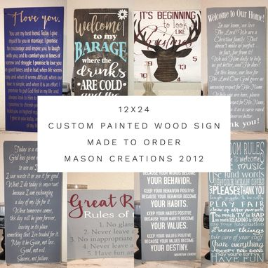 Custom Made 12x24 Custom, Hand Pained, Wood, Made To Order Sign