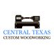 Central Texas Woodworking LLC in