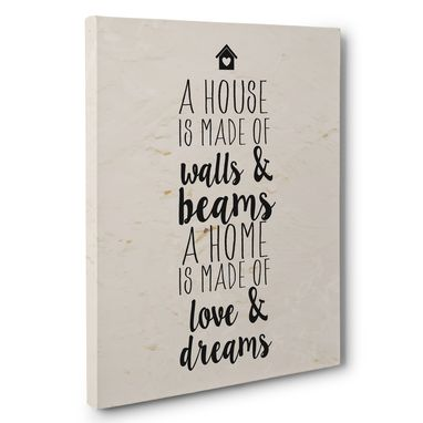 Custom Made A Home Is Made Of Love And Dreams Motivational Canvas Wall Art