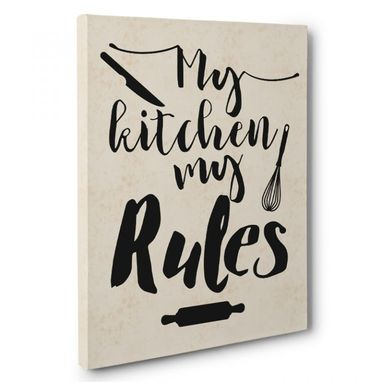 Custom Made My Kitchen My Rules Kitchen Canvas Wall Art