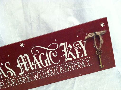 Custom Made Santa's Magic Key Sign For Our Home Without A Chimney Wood Sign