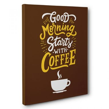 Custom Made Good Morning Starts With Coffee Kitchen Canvas Wall Art