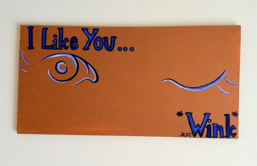 Custom Made Wink -Painting