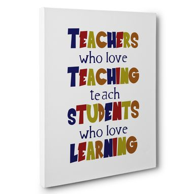Custom Made Teachers Who Love Teaching Classroom Canvas Wall Art