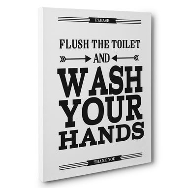 Custom Made Flush The Toilet Bathroom Canvas Wall Art