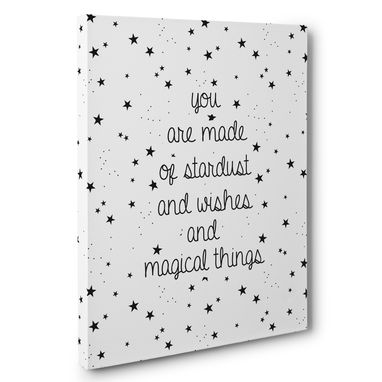 Custom Made You Are Made Of Stardust And Wishes Motivational Canvas Wall Art
