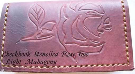 Custom Made Custom Leather Checkbook Cover With Stenciled Rose Design In Light Mahogany