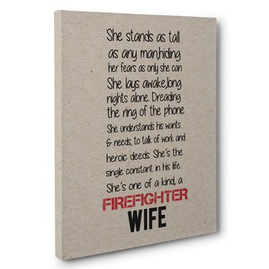 Custom Made Firefighter Wife Canvas Wall Art
