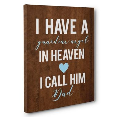 Custom Made I Have Guardian Angel Dad Canvas Wall Art