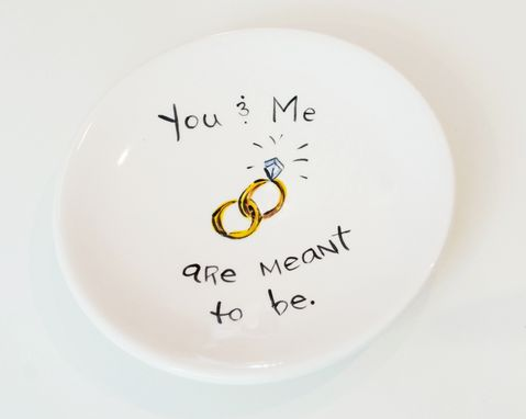"Custom Made ""You & Me Are Meant To Be"" Handpainted Ceramic Ring Dish"