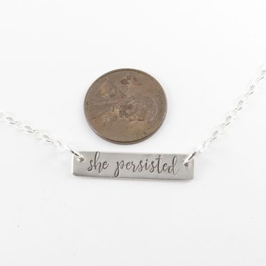 "Custom Made ""She Persisted"" Sterling Silver Necklace"