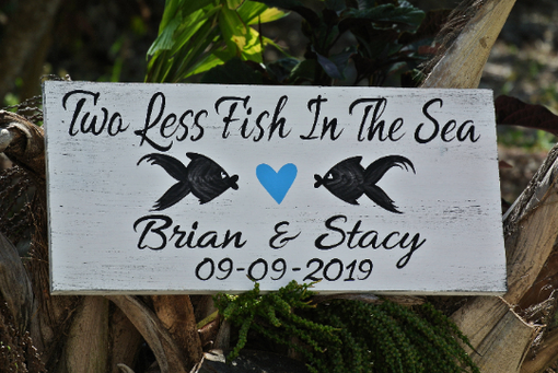 Custom Made Beach Wedding Decor Wood Sign, Two Less Fish In The Sea Gift For Couple