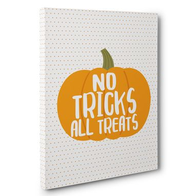 Custom Made No Tricks All Treats Halloween Canvas Wall Art