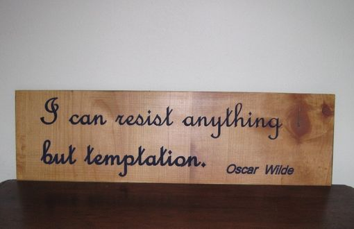 Custom Made Handmade Wood Carved Sign Oscar Wilde Quote Inspirational/Motivational/Humorous