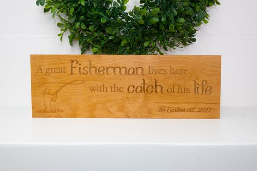 Custom Made Catch Of His Life Beech Wood Established Sign