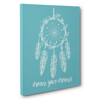 Custom Made Dream Your Dreams Canvas Wall Art