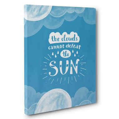 Custom Made Clouds Cannot Defeat The Sun Canvas Wall Art