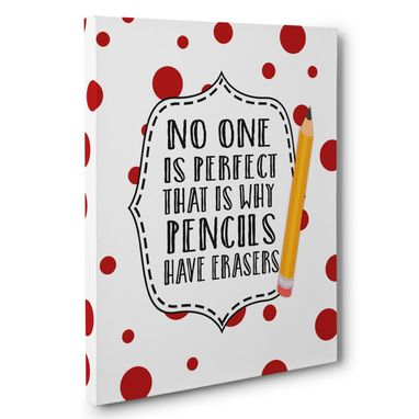 Custom Made No One Is Perfect Pencils Canvas Wall Art