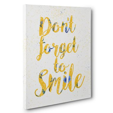Custom Made Don'T Forget To Smile Motivational Canvas Wall Art