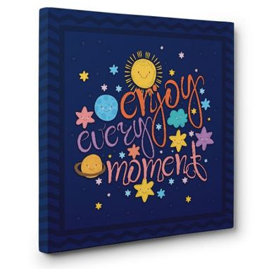 Custom Made Enjoy Every Moment Canvas Wall Art