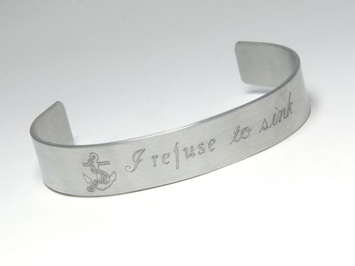 Custom Made Custom Personalized Aluminum Bracelet Cuff I Refuse To Sink, Anchor Jewelry