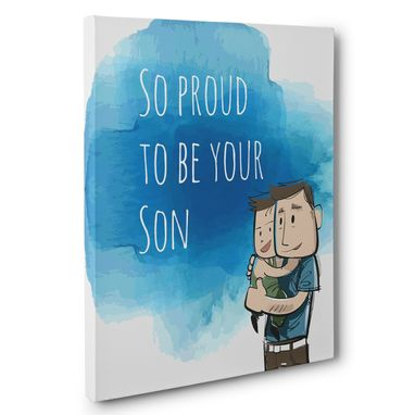 Custom Made Proud To Be Your Son Canvas Wall Art
