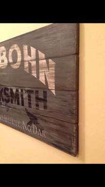 Custom Made Distressed Sign