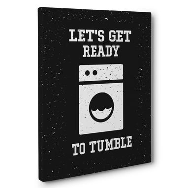 Custom Made Let'S Get Ready To Tumble Laundry Canvas Wall Art