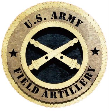 Custom Made U.S. Army Field Artillery Wall Tribute, U.S. Army Field Artillery Hand Made Gift