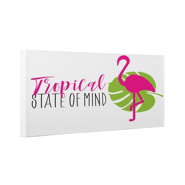 Custom Made Tropical State Of Mind Canvas Wall Art