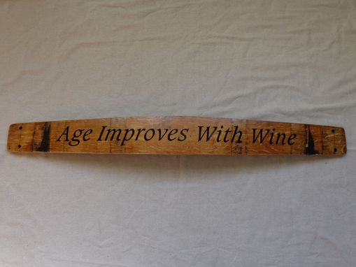 Custom Made Barrel Stave Cellar Sign--Age Improves With Wine
