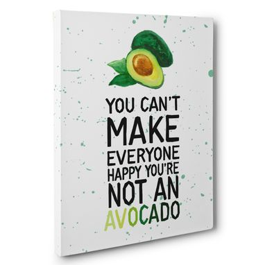 Custom Made You Cant Make Everyone Happy Canvas Wall Art