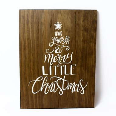 Custom Made Have Yourself A Merry Little Christmas Solid Wood Sign Home Decor