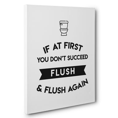 Custom Made If At First You Don'T Succeed Flush Bathroom Canvas Wall Art