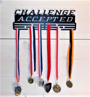 Custom Made Custom Challenge Accepted Medals / Ribbons/ Awards Hanger