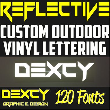 Custom Made Custom Outdoor Reflective Vinyl Lettering Decal Sticker Car Window Sign