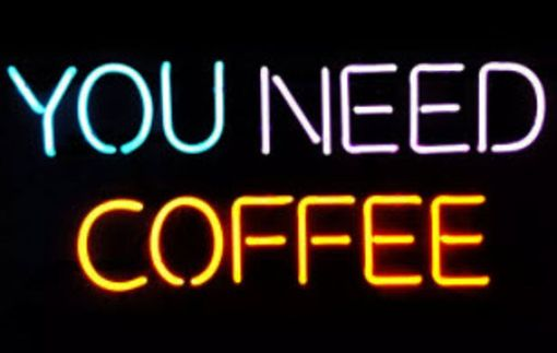 Custom Made You Need Coffee Neon Sign