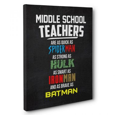 Custom Made Middle School Teachers Superheroes Appreciation Canvas Wall Art