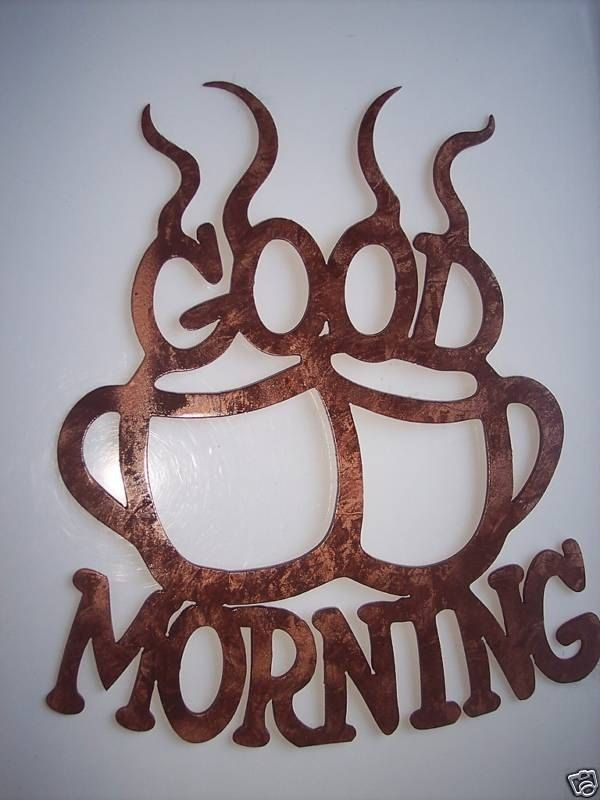 Custom Made Good Morning Coffee Cups Home Kitchen Decor Metal Wall Art Antique Copper Finish