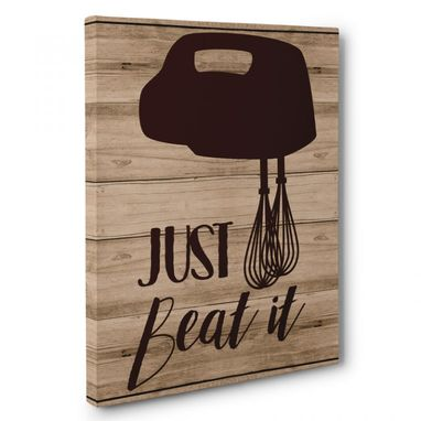 Custom Made Just Beat It Kitchen Canvas Wall Art