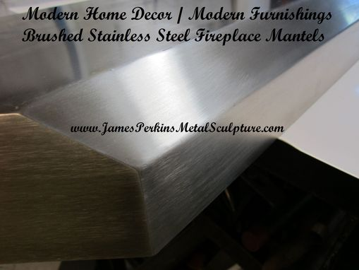 Custom Made Brushed Stainless Steel Fireplace Mantels And Shelving