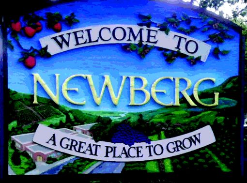 Custom Made Welcome To Newberg Sign