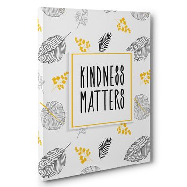 Custom Made Kindness Matters Floral Canvas Wall Art