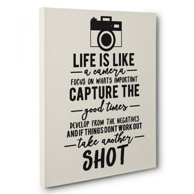 Custom Made Life Is Like A Camera Canvas Wall Art