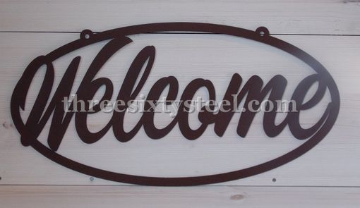 Custom Made Welcome Oval Steel Sign For Indoors Or Outdoors